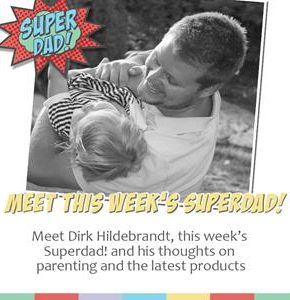 MEET THIS WEEK'S SUPER DAD: DIRK HILDEBRANDT